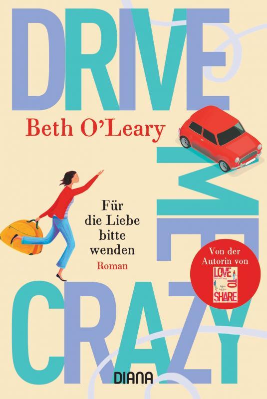 Cover-Bild Drive Me Crazy – Für die Liebe bitte wenden