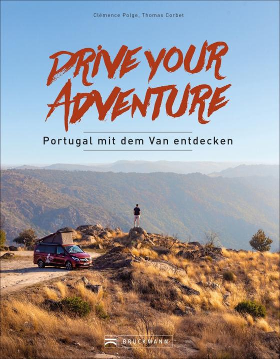 Cover-Bild Drive your adventure - Portugal mit dem Van entdecken