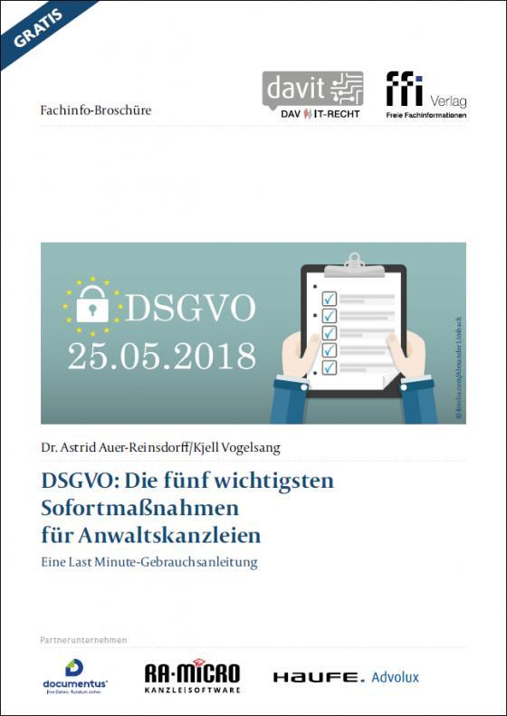 Cover-Bild DSGVO: Die fünf wichtigsten Sofortmaßnahmen für Anwaltskanzleien