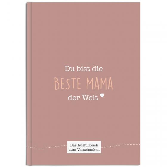 Cover-Bild Du bist die beste Mama der Welt