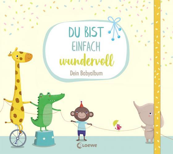 Cover-Bild Du bist einfach wundervoll - Dein Babyalbum