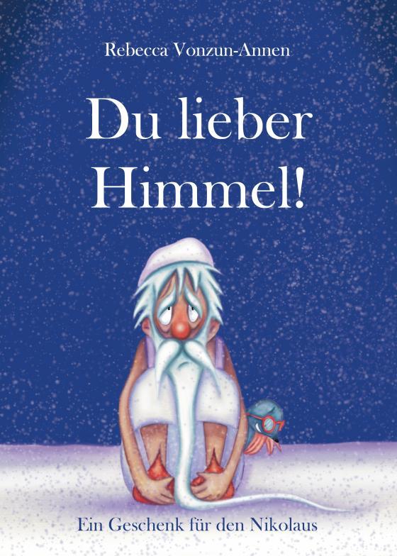 Cover-Bild Du lieber Himmel!