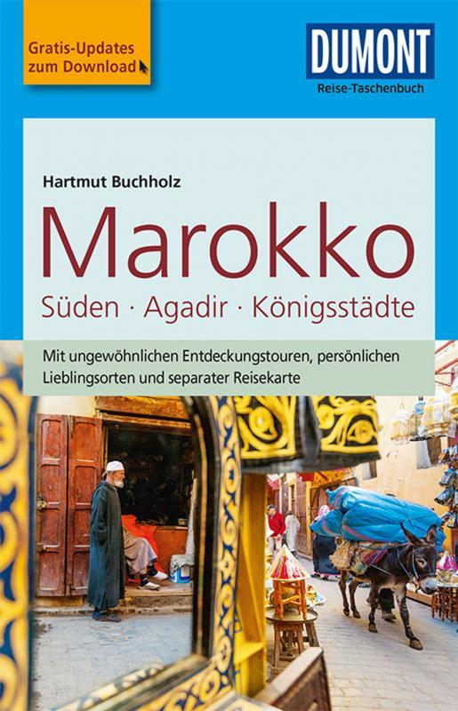 Cover-Bild DuMont Reise-Taschenbuch Marokko, Der Süden mit Agadir & den Königsstädten
