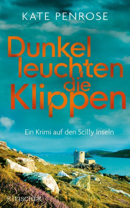 Cover-Bild Dunkel leuchten die Klippen. Ein Krimi auf den Scilly-Inseln