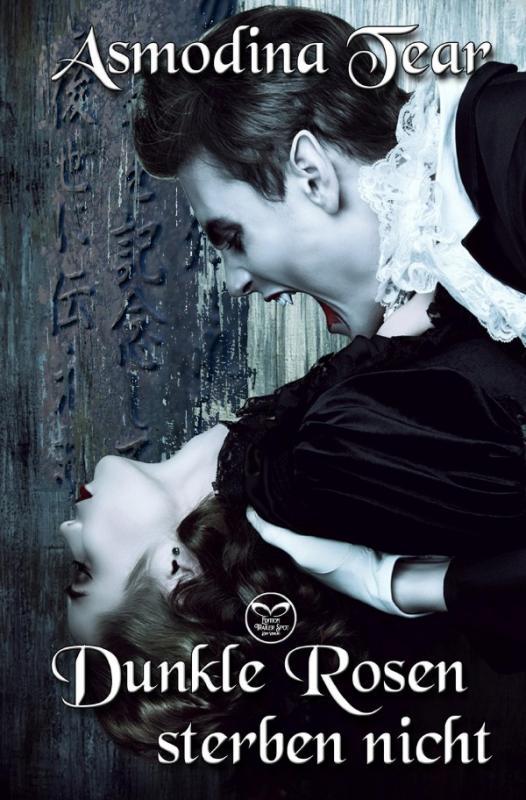 Cover-Bild Dunkle Rosen sterben nicht