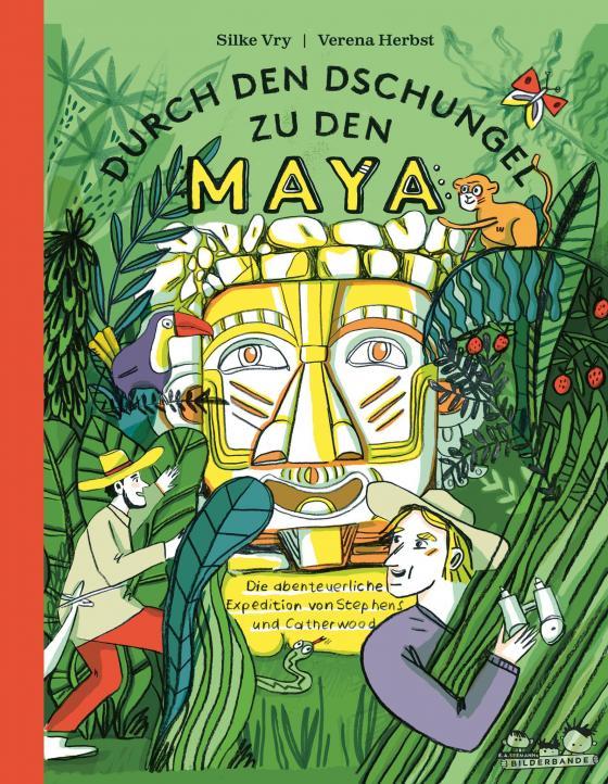 Cover-Bild Durch den Dschungel zu den Maya