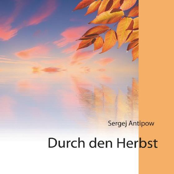 Cover-Bild Durch den Herbst