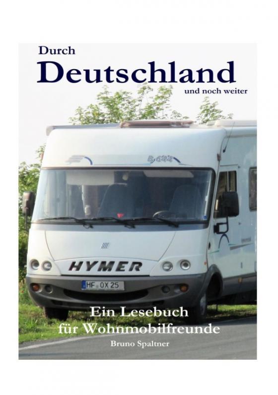 Cover-Bild Durch Deutschland und noch weiter