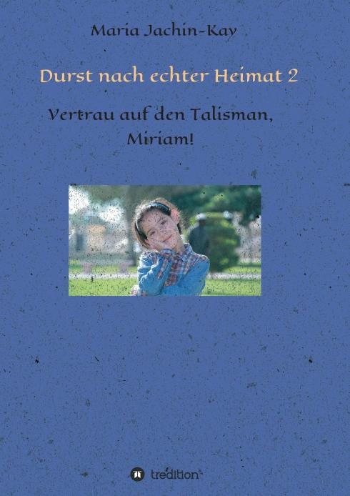 Cover-Bild Durst nach echter Heimat 2