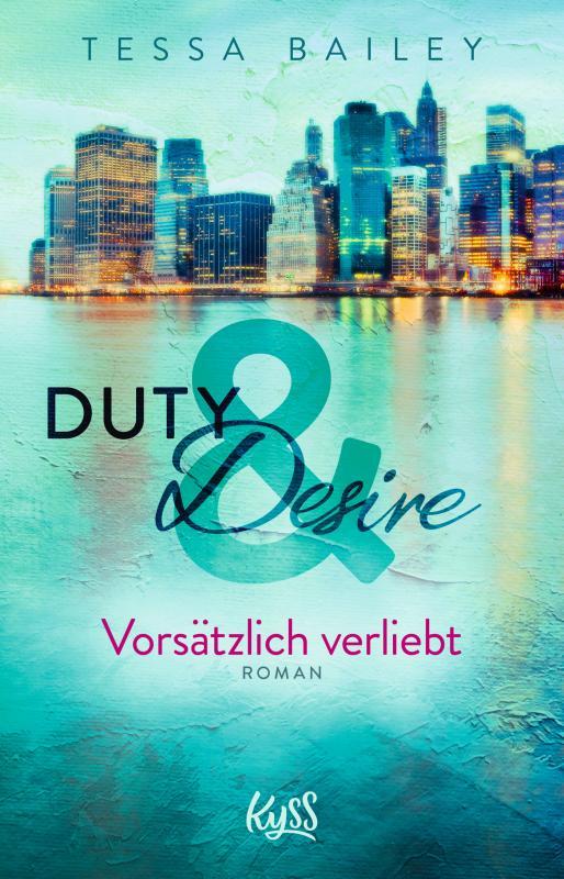 Cover-Bild Duty & Desire – Vorsätzlich verliebt