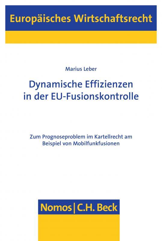Cover-Bild Dynamische Effizienzen in der EU-Fusionskontrolle