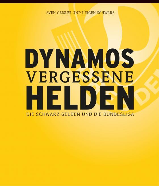Cover-Bild Dynamos vergessene Helden