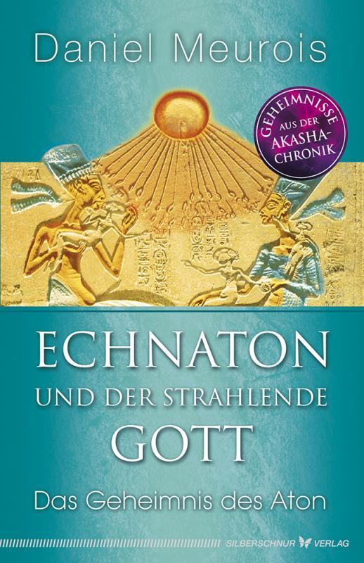 Cover-Bild Echnaton und der Strahlende Gott