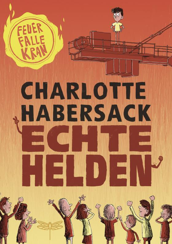 Cover-Bild Echte Helden - Feuerfalle Kran