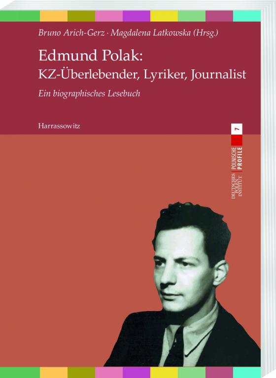 Cover-Bild Edmund Polak: KZ-Überlebender, Lyriker, Journalist