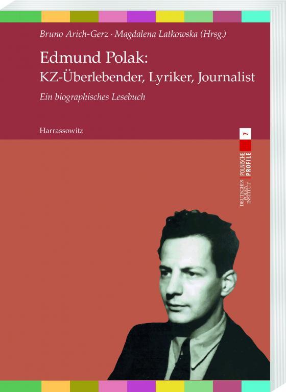 Cover-Bild Edmund Polak: KZ-Überlebender, Lyriker, Journalist