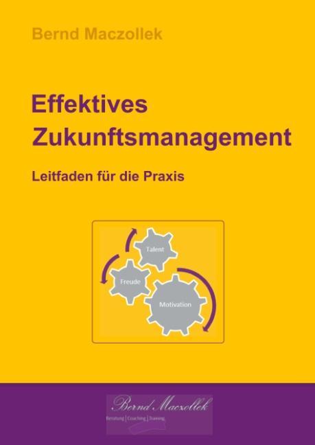 Cover-Bild Effektives Zukunftsmanagement