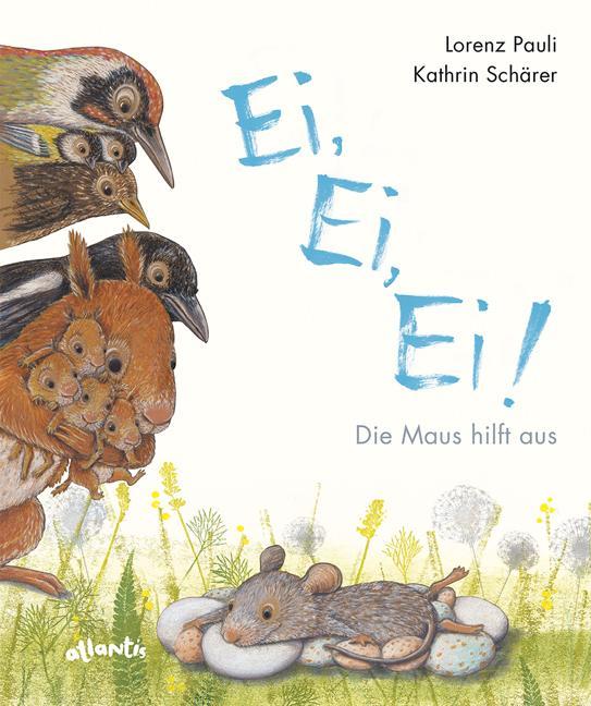 Cover-Bild Ei, Ei, Ei! Die Maus hilft aus