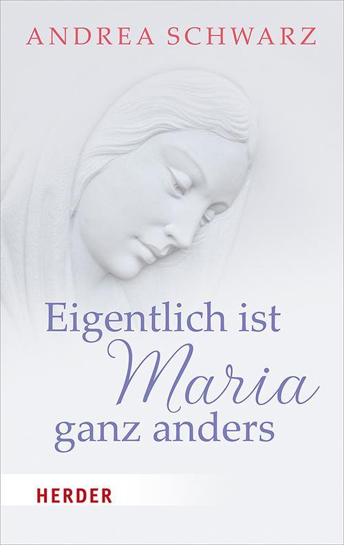 Cover-Bild Eigentlich ist Maria ganz anders