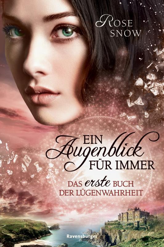 Cover-Bild Ein Augenblick für immer. Das erste Buch der Lügenwahrheit, Band 1