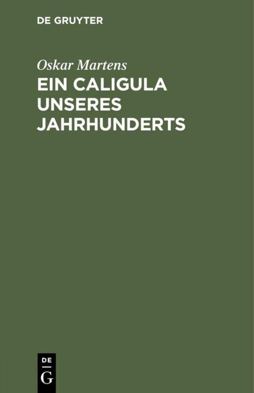 Cover-Bild Ein Caligula unseres Jahrhunderts