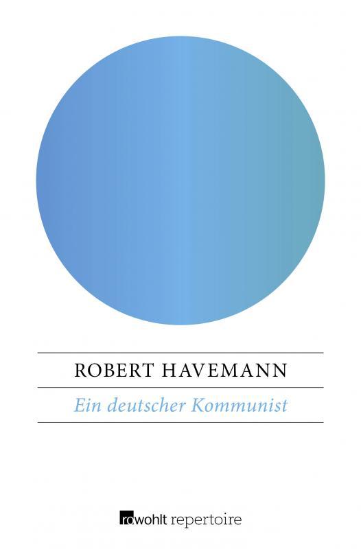 Cover-Bild Ein deutscher Kommunist