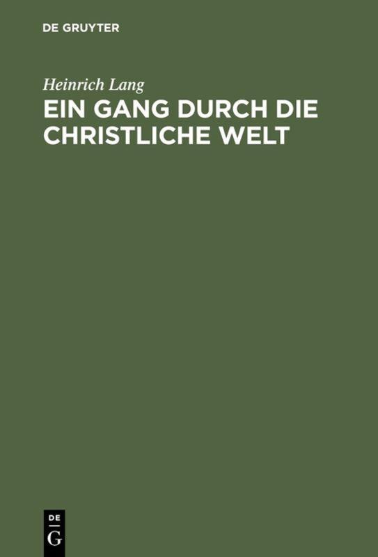 Cover-Bild Ein Gang durch die christliche Welt