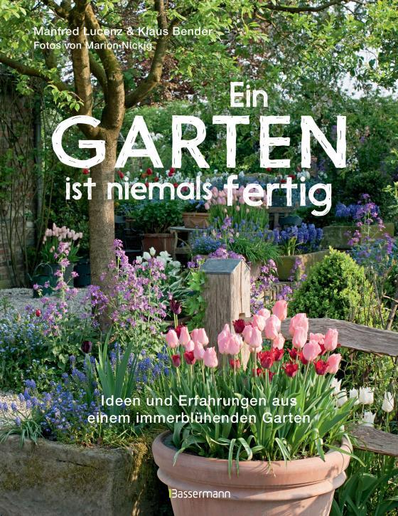 Cover-Bild Ein Garten ist niemals fertig