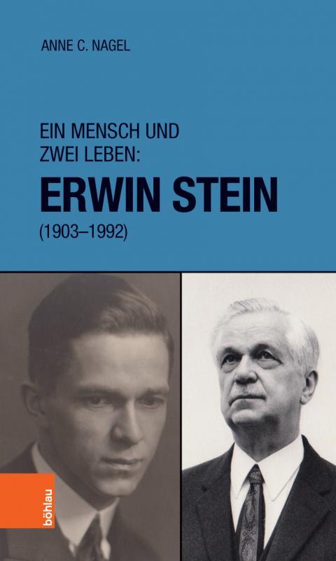Cover-Bild Ein Mensch und zwei Leben: Erwin Stein (1903-1992)
