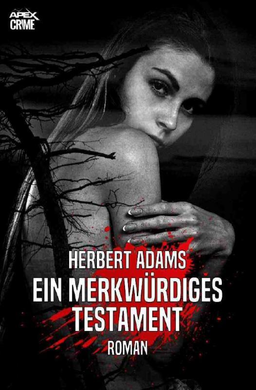 Cover-Bild EIN MERKWÜRDIGES TESTAMENT