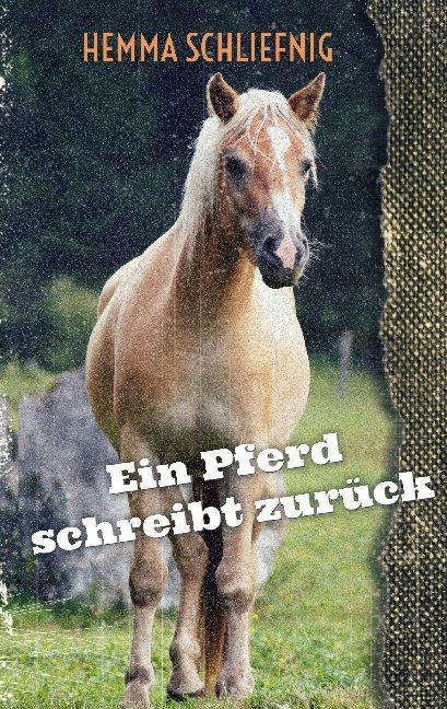 Cover-Bild Ein Pferd schreibt zurück
