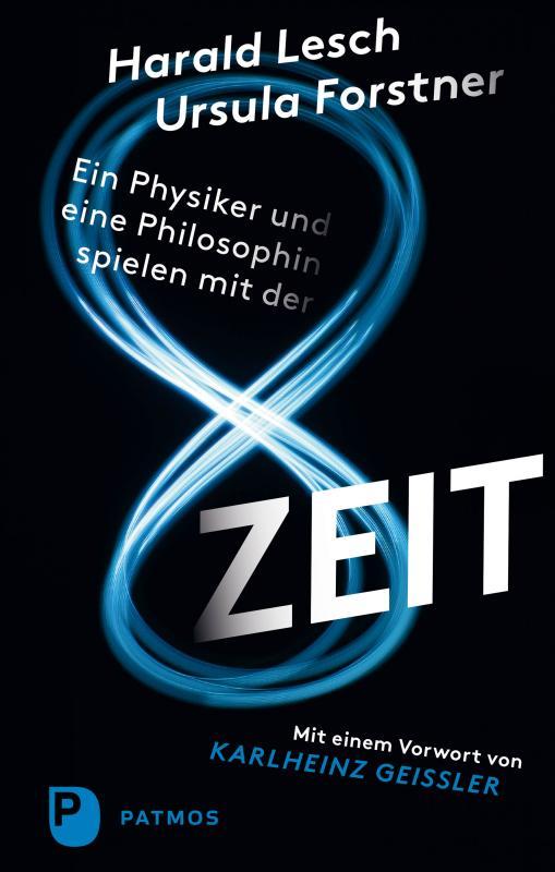 Cover-Bild Ein Physiker und eine Philosophin spielen mit der Zeit