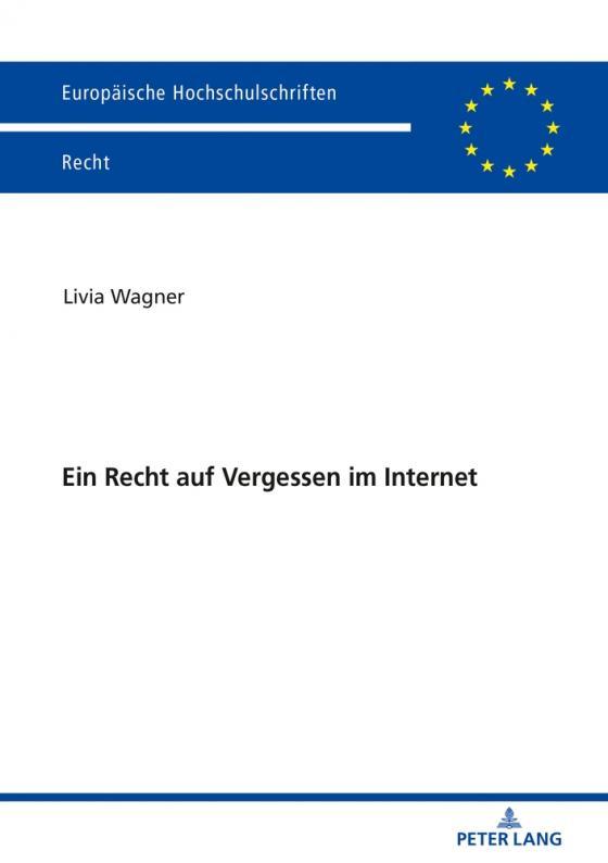 Cover-Bild Ein Recht auf Vergessen im Internet