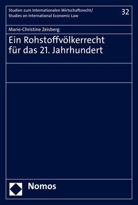 Cover-Bild Ein Rohstoffvölkerrecht für das 21. Jahrhundert