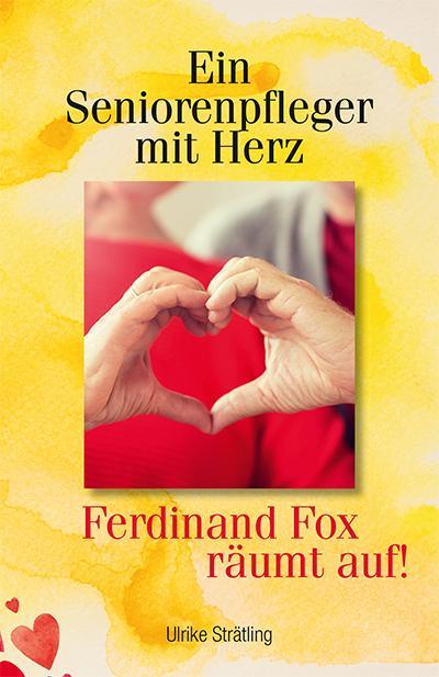 Cover-Bild Ein Seniorenpfleger mit Herz