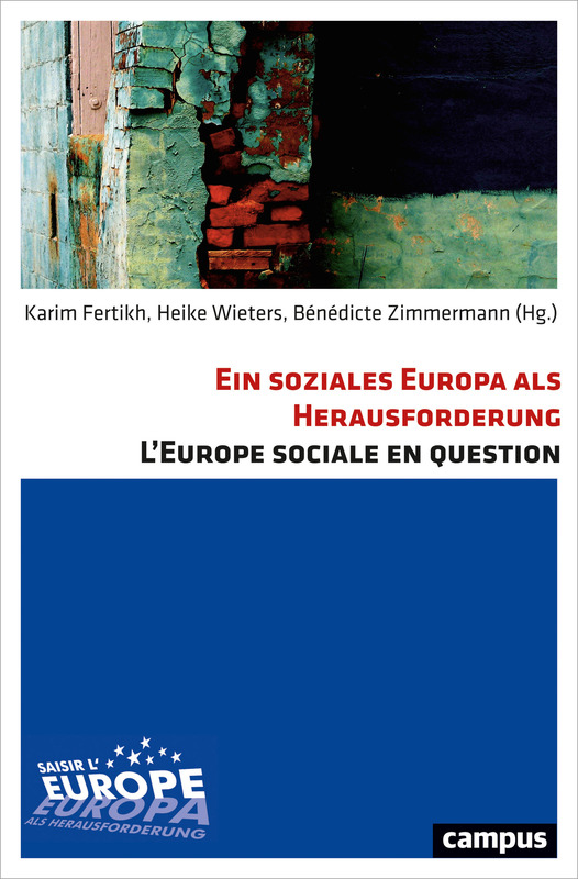 Cover-Bild Ein soziales Europa als Herausforderung L'Europe sociale en question