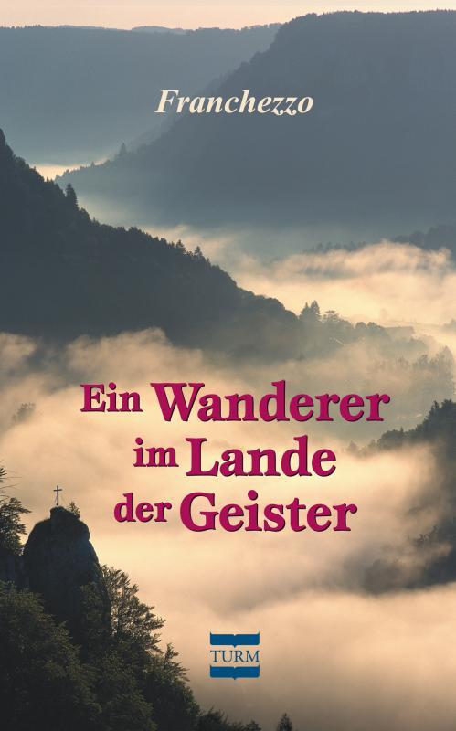 Cover-Bild Ein Wanderer im Lande der Geister