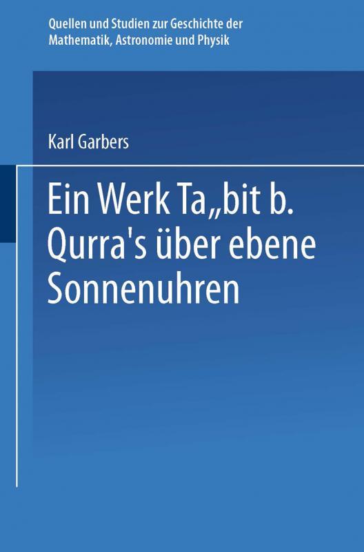 Cover-Bild Ein Werk Ṯābit B. Qurra's über Ebene Sonnenuhren