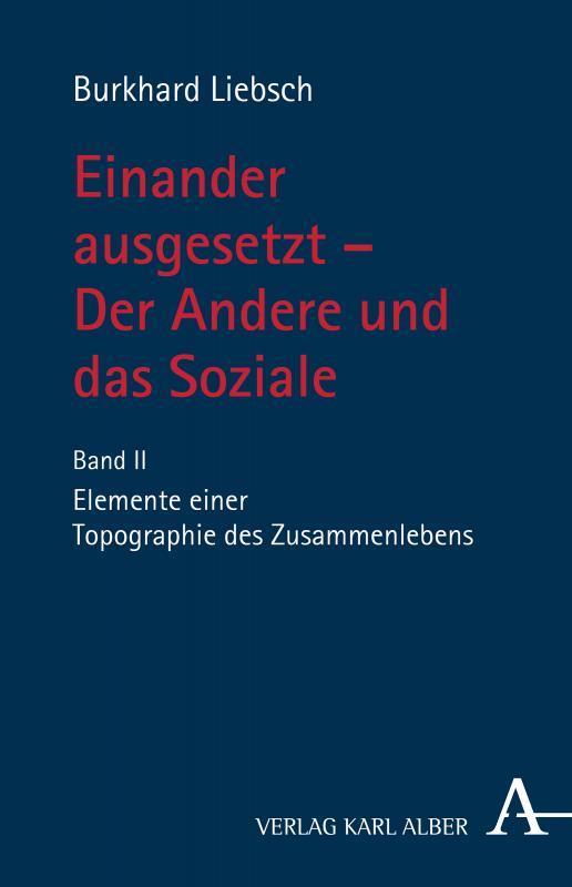 Cover-Bild Einander ausgesetzt - Der Andere und das Soziale