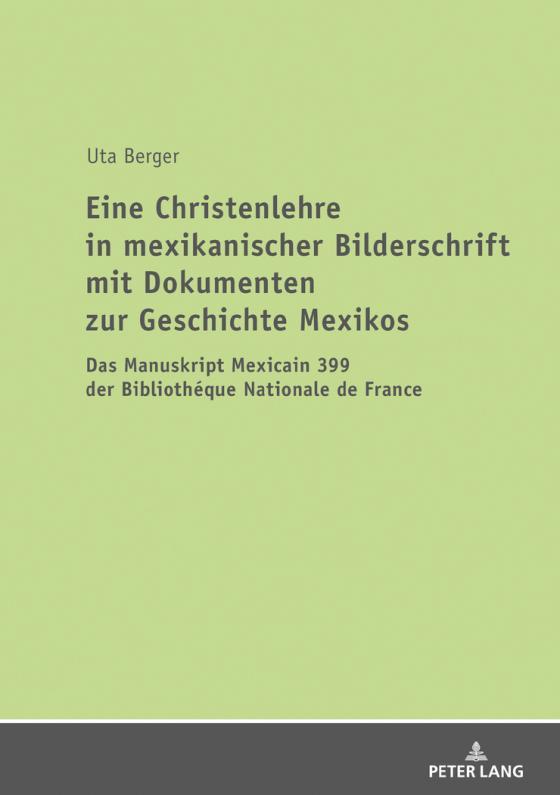 Cover-Bild Eine Christenlehre in mexikanischer Bilderschrift mit Dokumenten zur Geschichte Mexikos