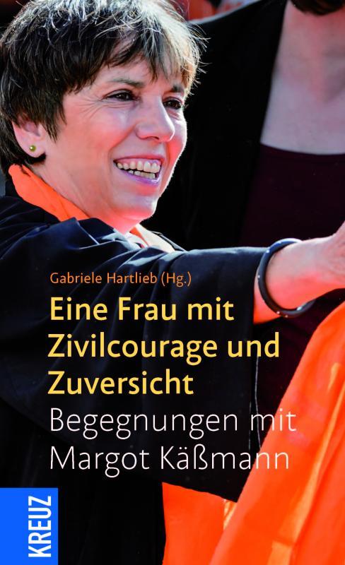 Cover-Bild Eine Frau mit Zivilcourage und Zuversicht