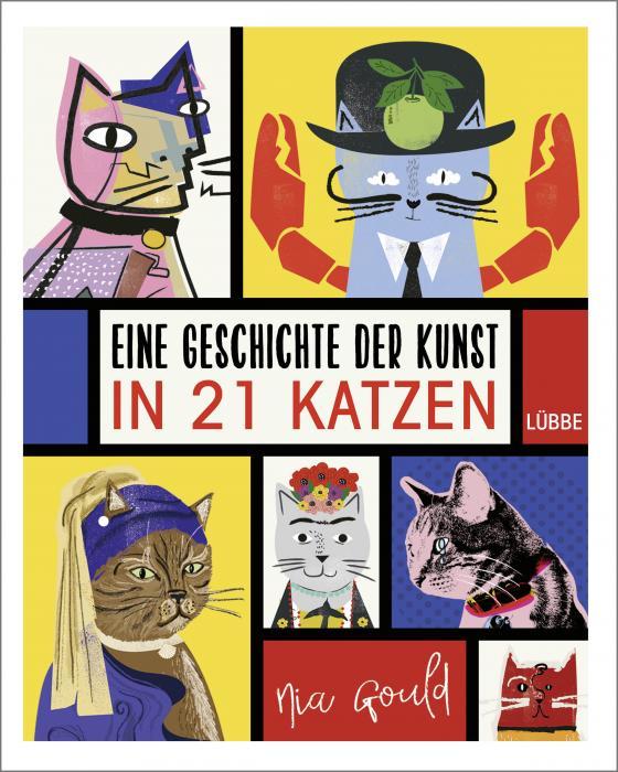 Cover-Bild Eine Geschichte der Kunst in 21 Katzen