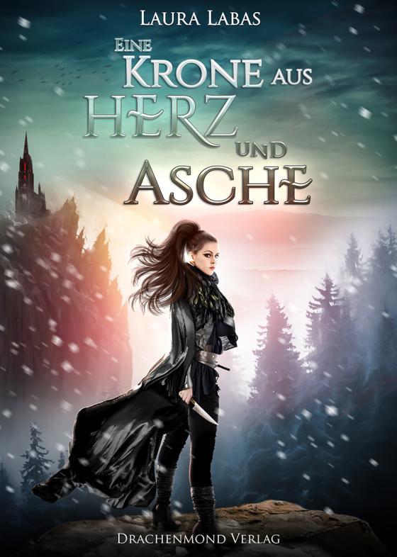 Cover-Bild Eine Krone aus Herz und Asche