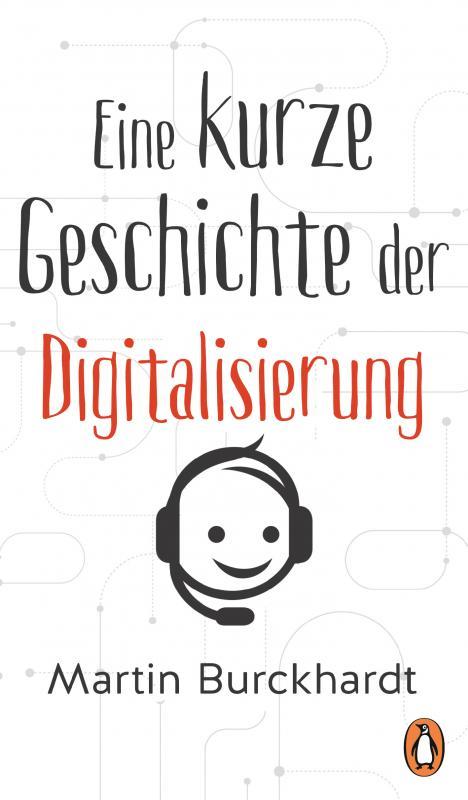 Cover-Bild Eine kurze Geschichte der Digitalisierung