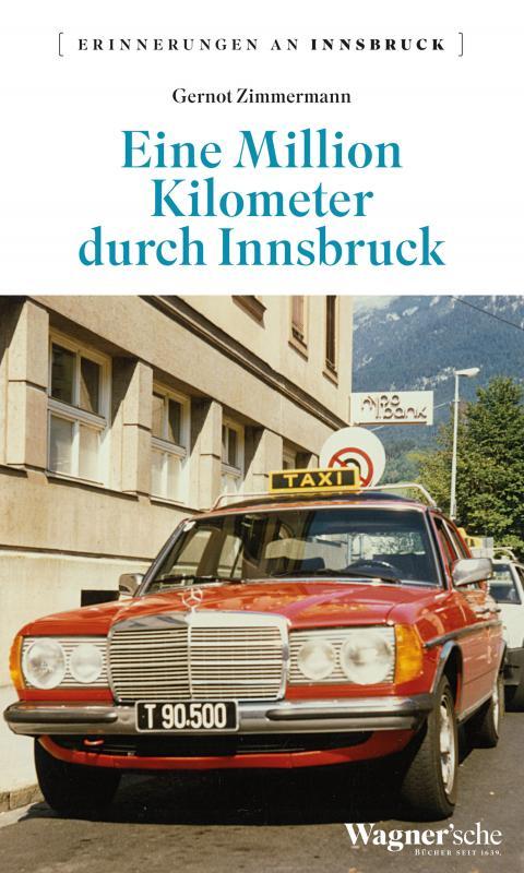 Cover-Bild Eine Million Kilometer durch Innsbruck