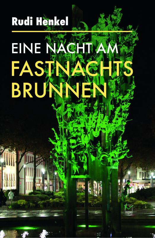 Cover-Bild Eine Nacht am Fastnachtsbrunnen