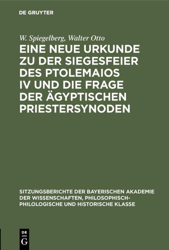 Cover-Bild Eine neue Urkunde zu der Siegesfeier des Ptolemaios IV und die Frage der ägyptischen Priestersynoden