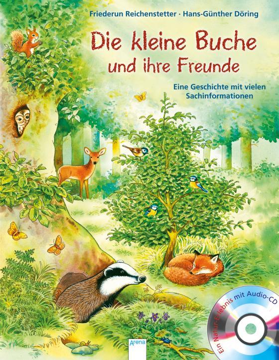 Cover-Bild Eine Tier-Geschichte mit vielen Sachinformationen / Die kleine Buche und ihre Freunde
