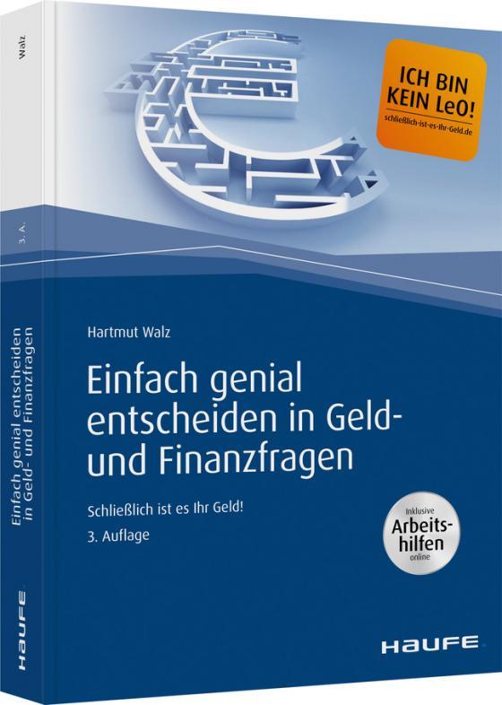 Cover-Bild Einfach genial entscheiden in Geld- und Finanzfragen - inkl. Arbeitshilfen online