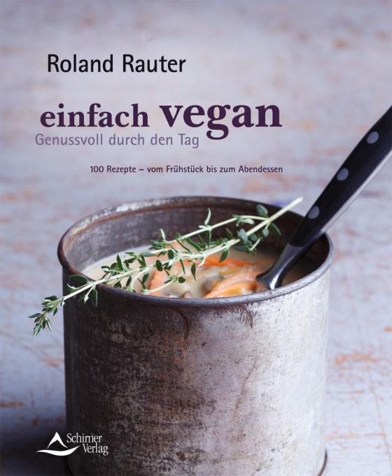 Cover-Bild Einfach vegan - Genussvoll durch den Tag